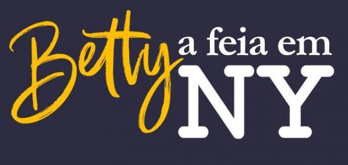 """Resumo Novela """"Betty a Feia em Nova York"""": resumo dos próximos capítulos."""