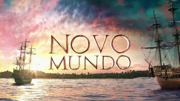"""Resumo Novela """"Novo Mundo"""": resumo dos próximos capítulos."""